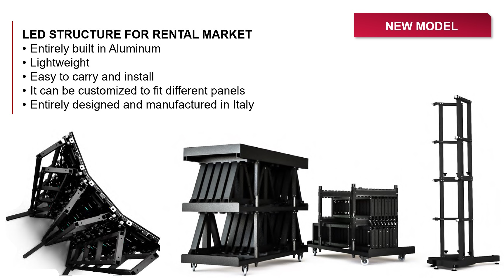 LED Structures dedicated to RENTAL market