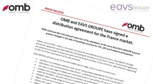 OMB and EAVS GROUPE have signed a distribution agreement for France market